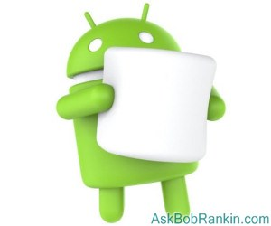 Android 6.0 - Marshmallow