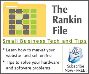 The Rankin File - Small Business Tech and Tips